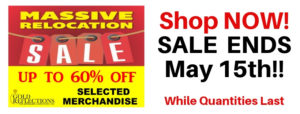 Last Date to Save May 15th for our Massive Relocation Sale